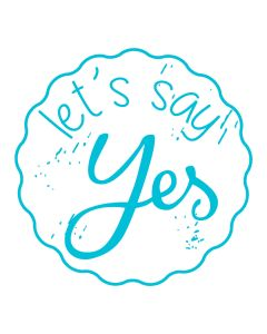 Woodies Rubber Stamp - let's say YES