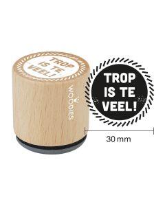 Woodies Rubber Stamp - Belgium - Trop is te veel !
